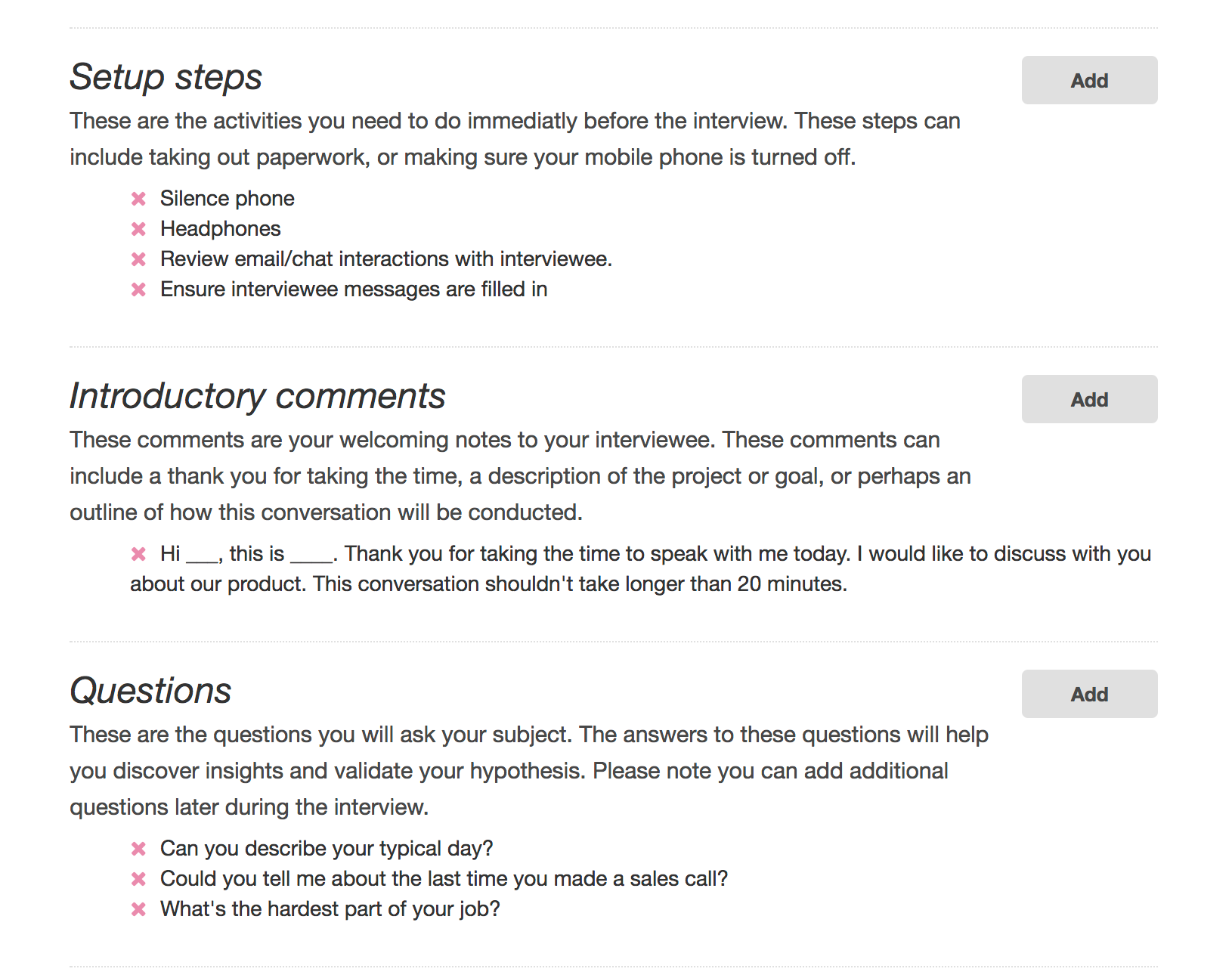 Use interview scripts and field guides to conduct seamless, efficient user interviews
