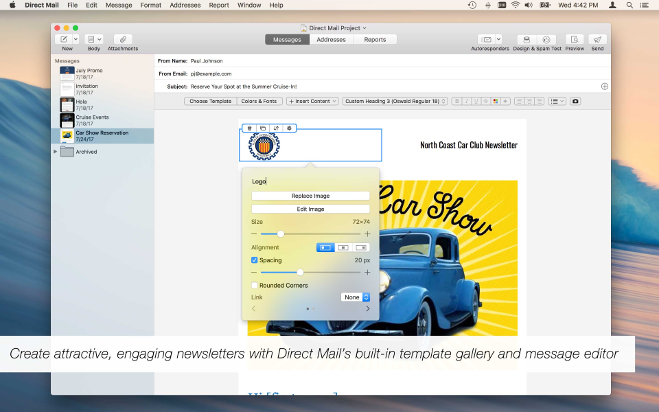 Create newsletters with Direct Mail's built-in WYSIWYG editor and template gallery