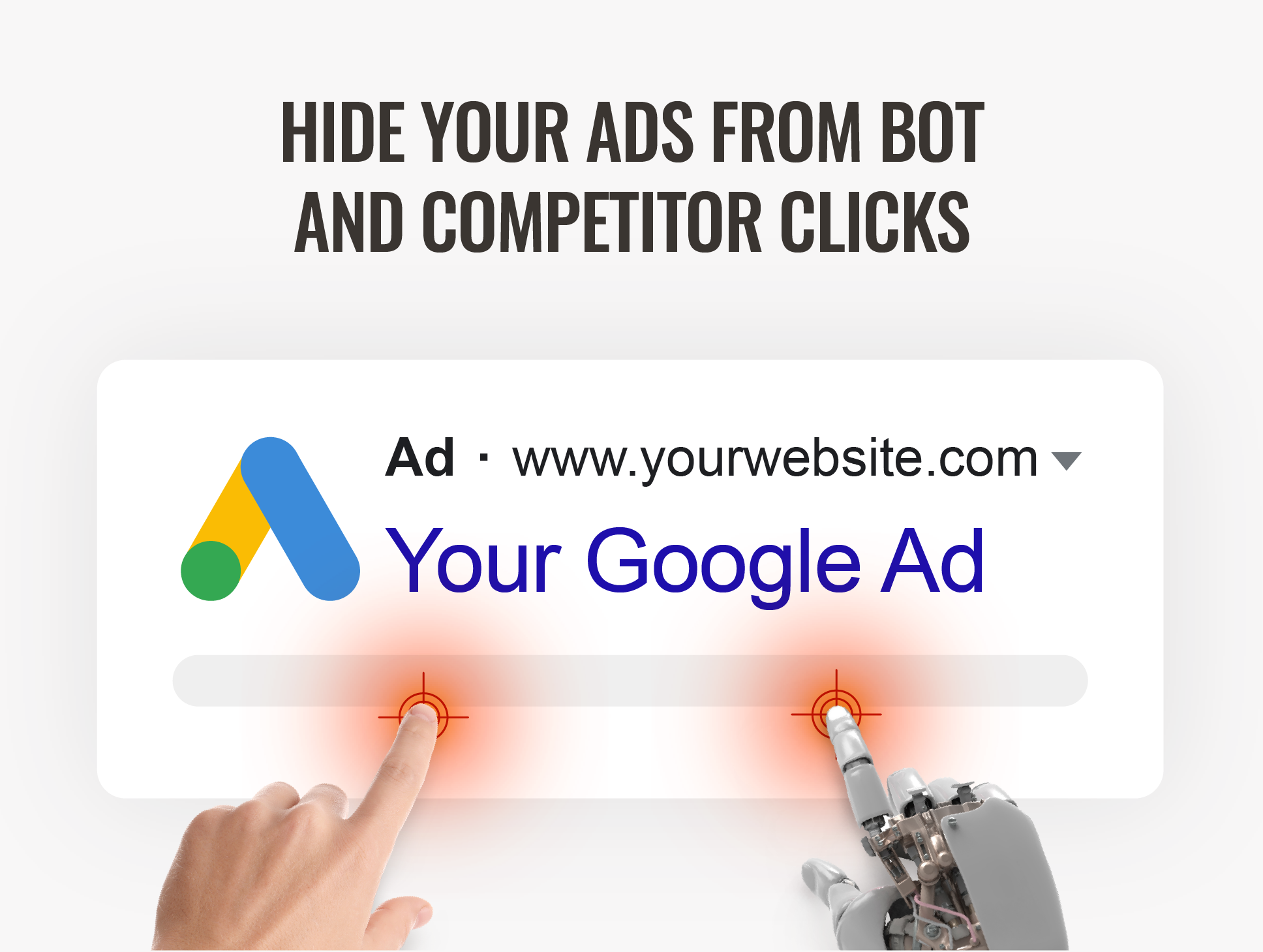 Hide your ads from bot and competitor clicks
