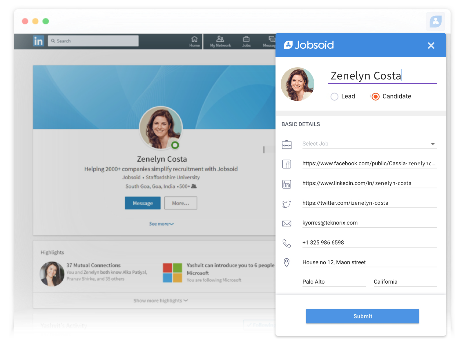 Source candidates from LinkedIn directly in just one click. Install Jobsoid Chrome Plugin and get started with candidate sourcing. Build your talent pool online and hire the best talent.
