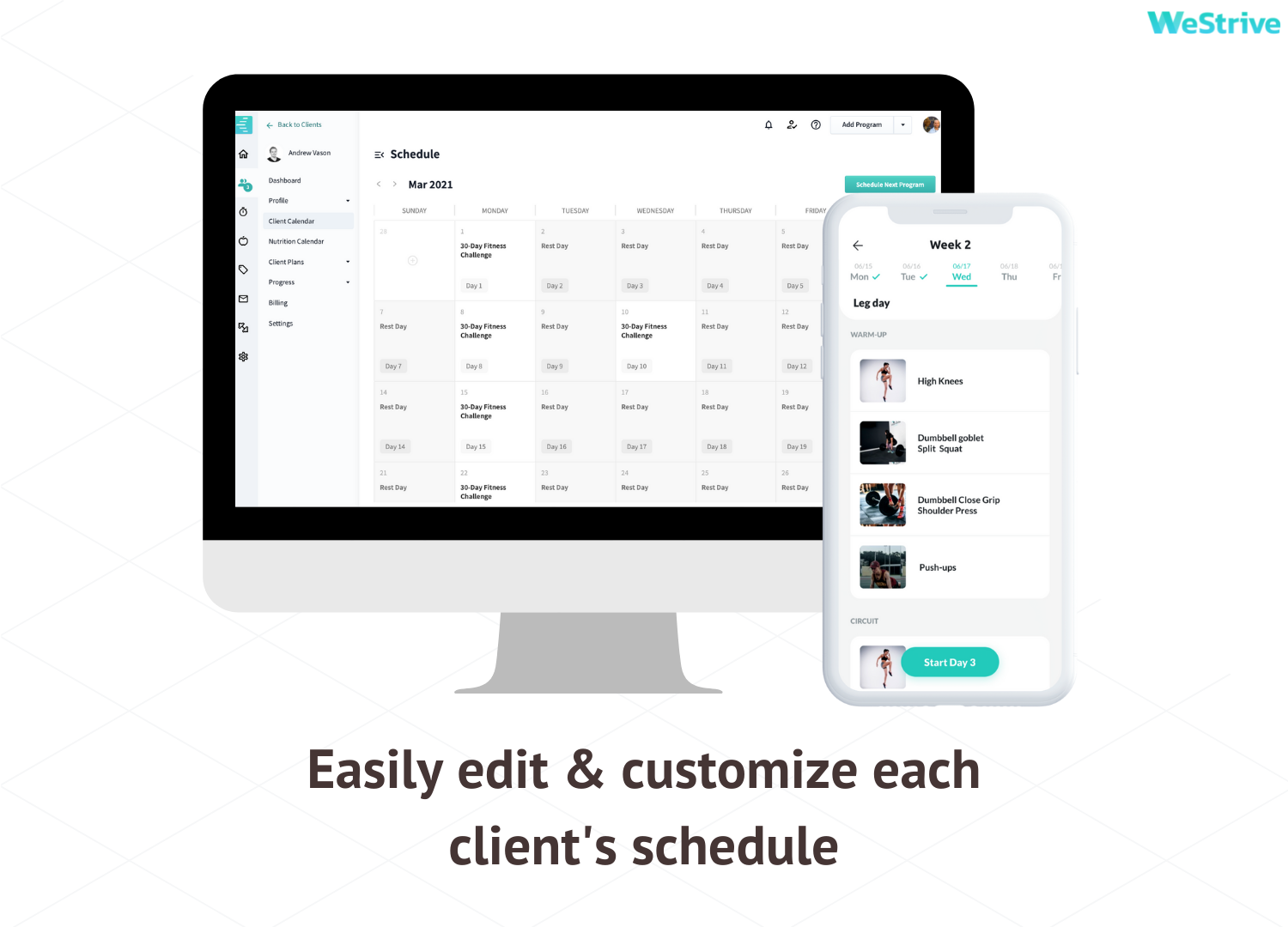 Easily edit & customize your client's fitness schedule