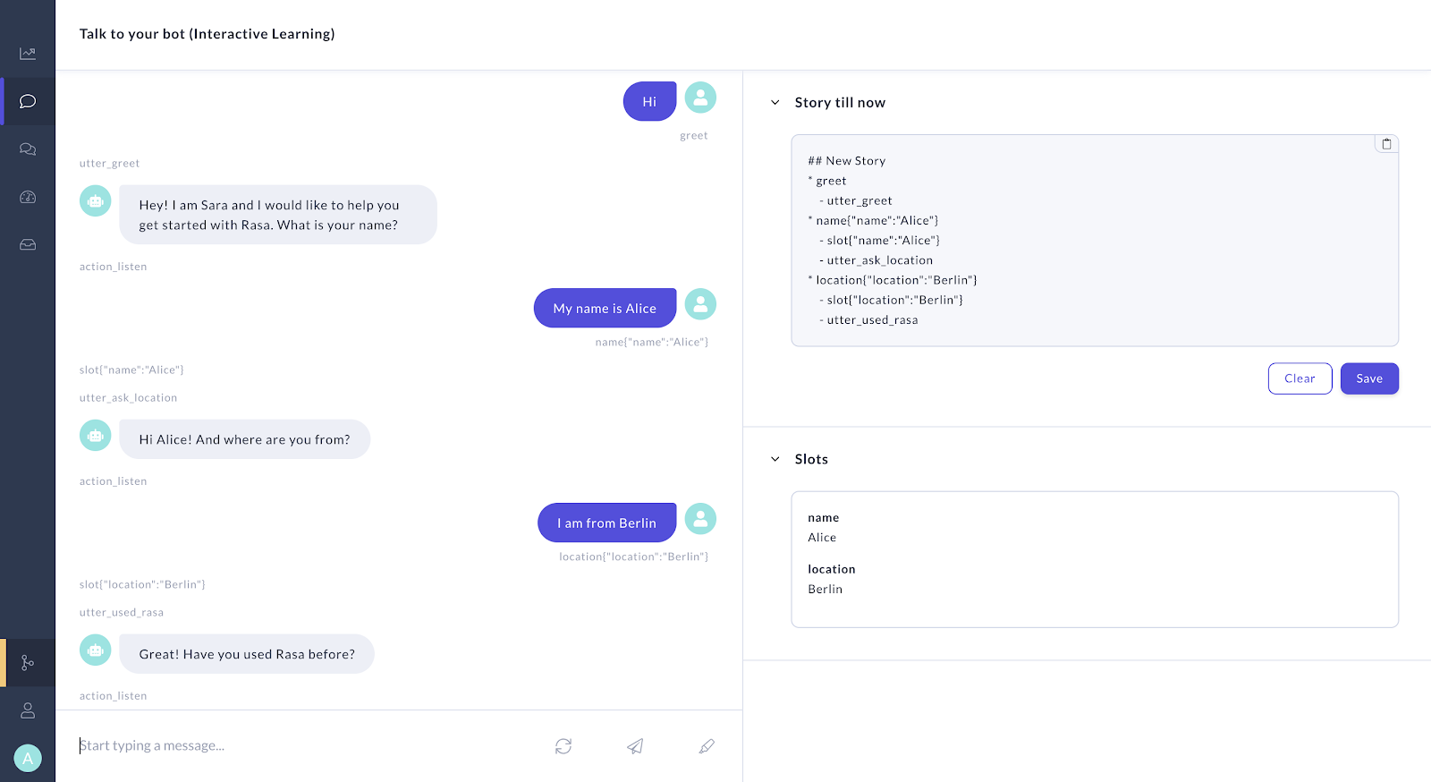 Rasa's tools allow the bot to learn from real conversations, and improve performance