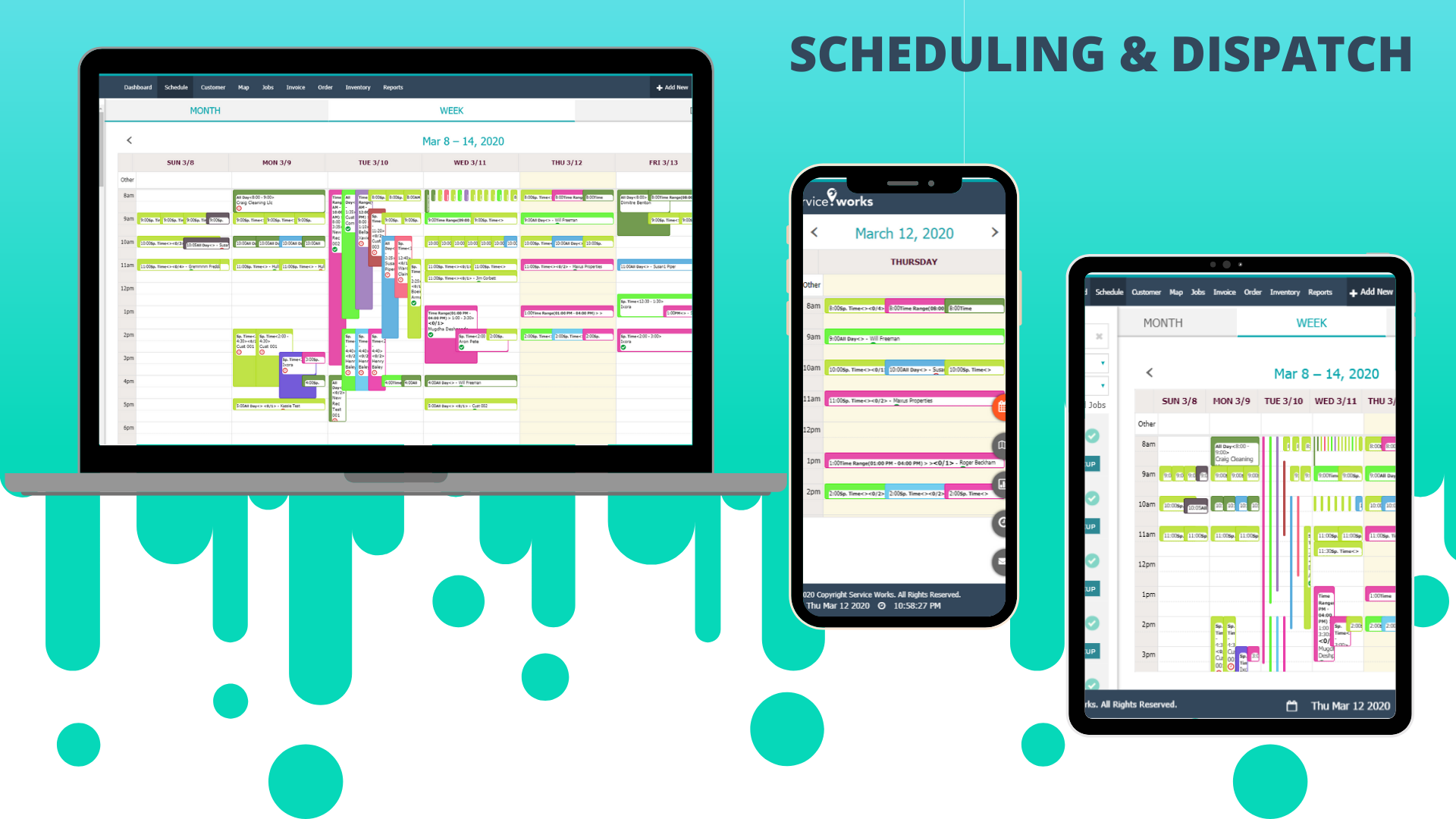 Schedule and Dispatch from anywhere - from the office or on the field