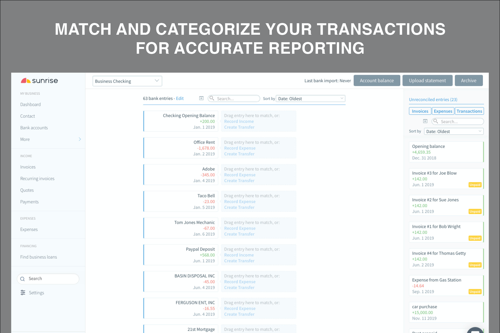 Match and categorize your transactions for accurate reporting.