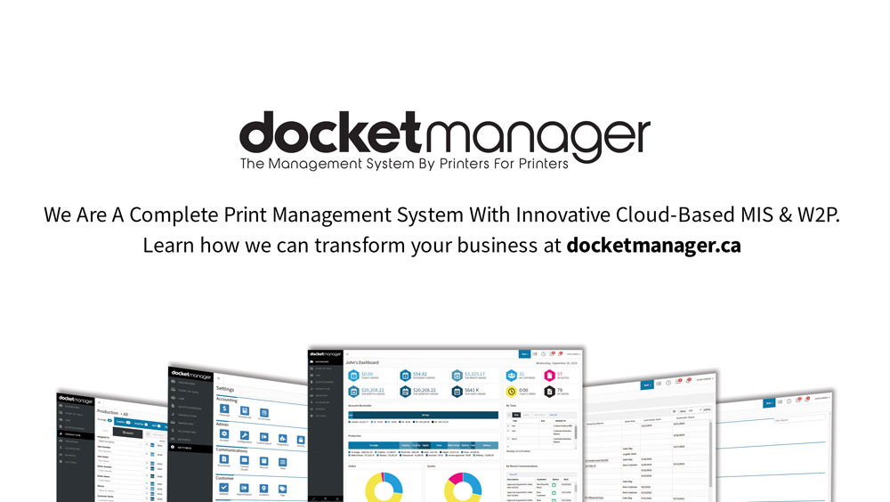 We are a Complete Print Management System with Innovative Cloud-Based MIS & W2P. Learn how we can transform your business at docketmanager.ca