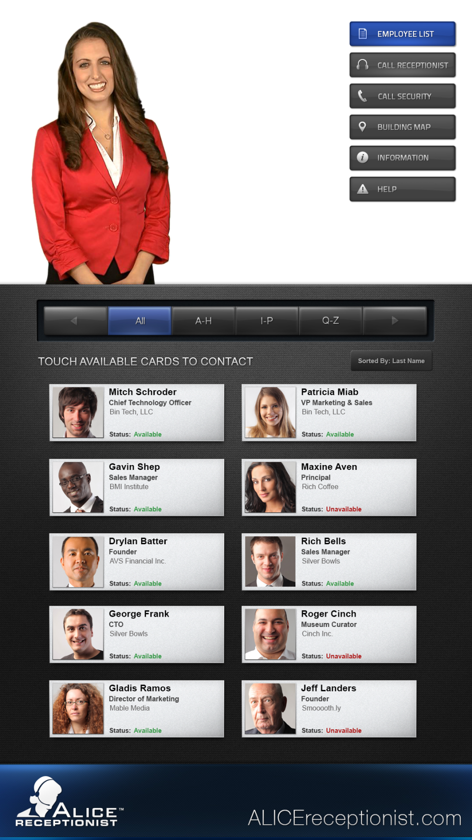 Visitors are able to view a list of employees in order to communicate with them or alert them of their arrival