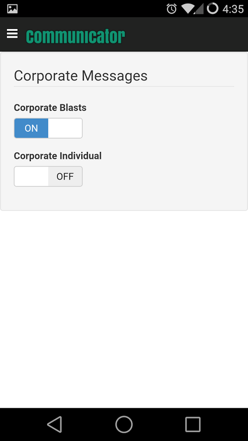 Users can turn corporate blasts and individual communications on or off