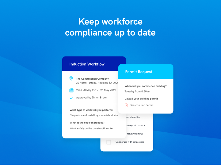 Keep contractor and visitor compliance up to date in real time