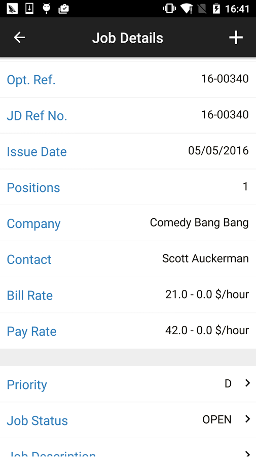 View job details such as company, position, pay rate, priority, status and more
