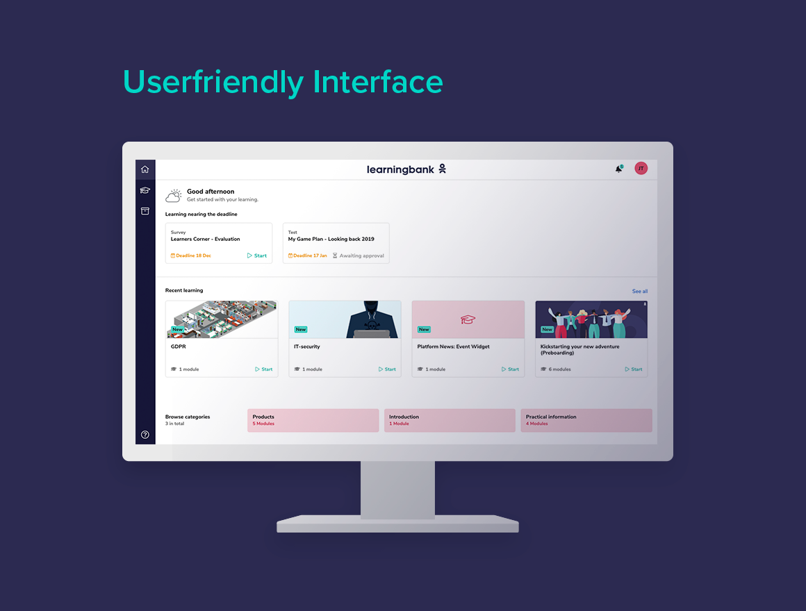 We're constantly developing our platform so you save time and clicks and ensure that your learning remains powerful. Our platform is award-winning in user experience.