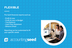 Accounting Seed Screenshot: Our application is flexible and built custom for your business.