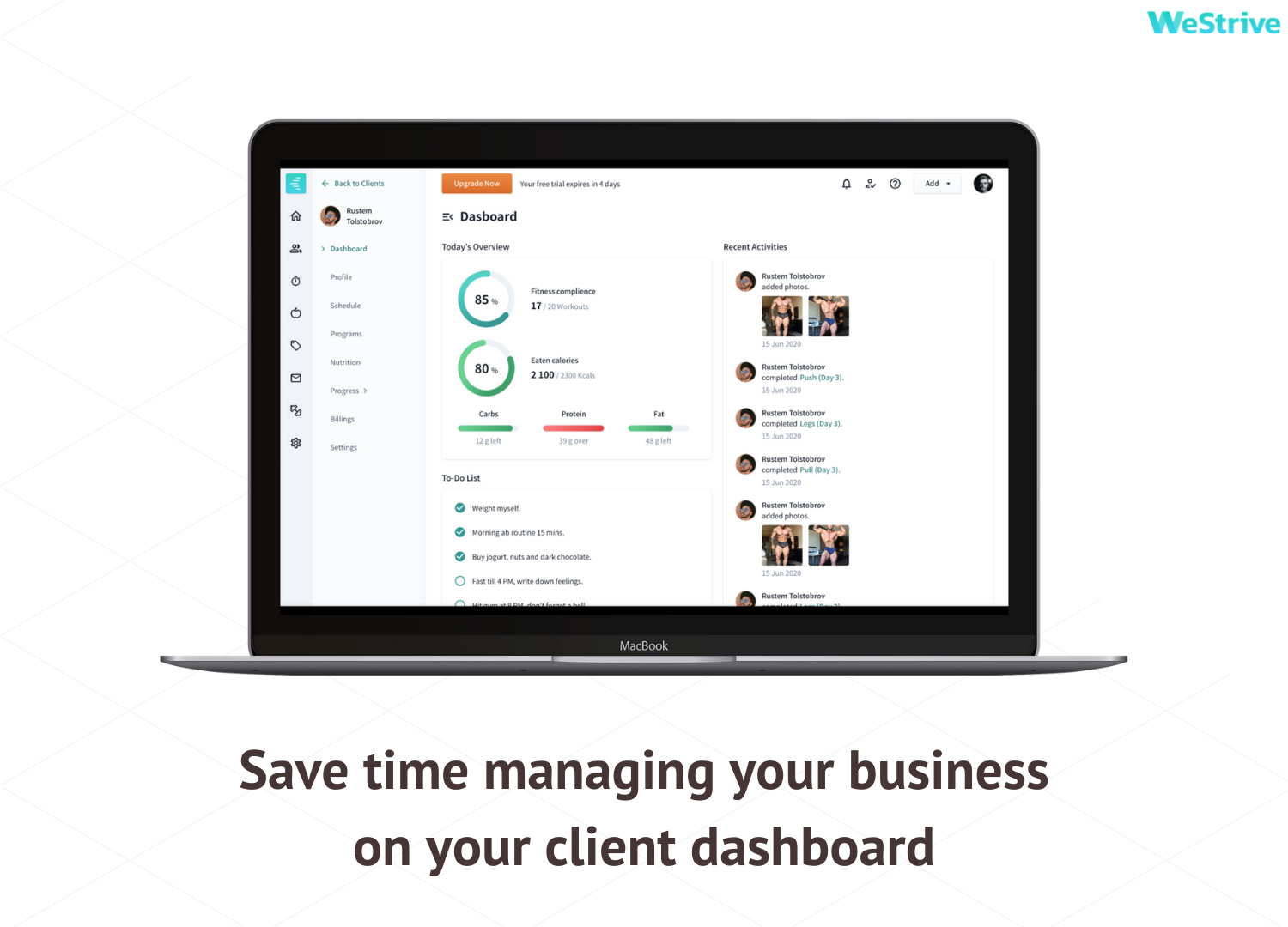 Easily manage all your clients from our WeStrive Client Dashboard