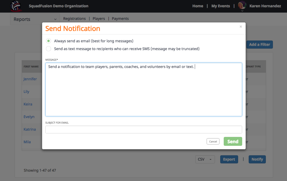 Users can send out notifications to parents and members by email and SMS