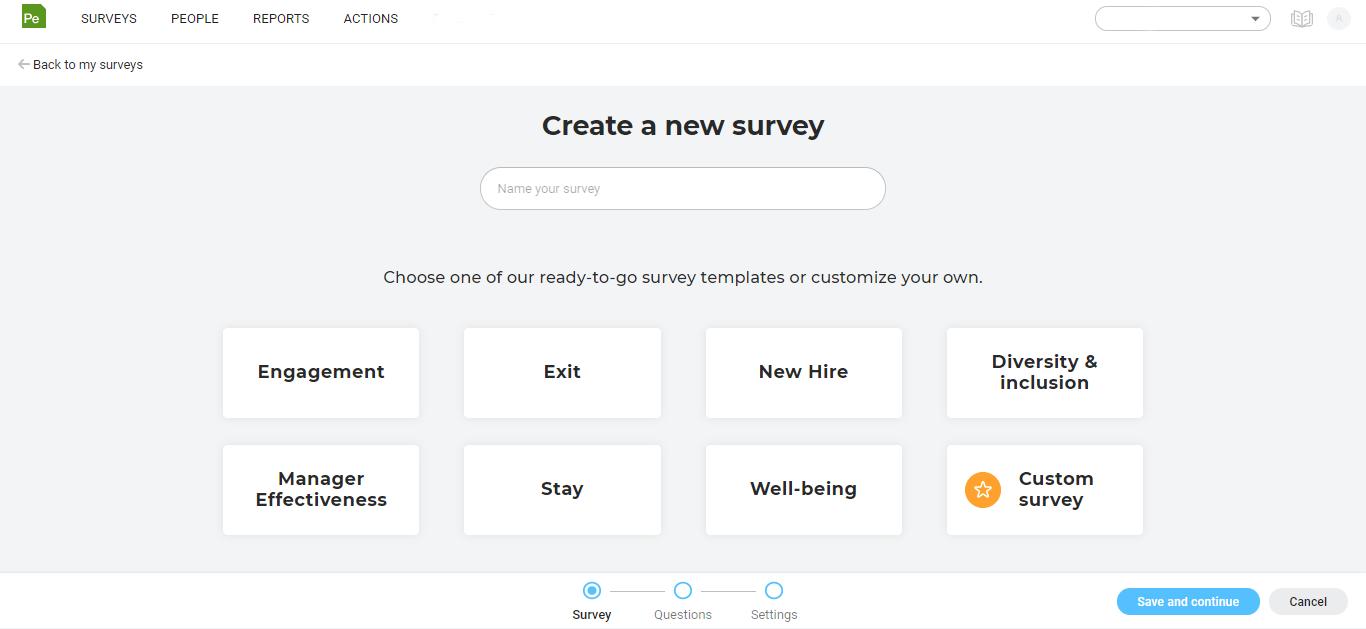 Create surveys easily with pre-built templates