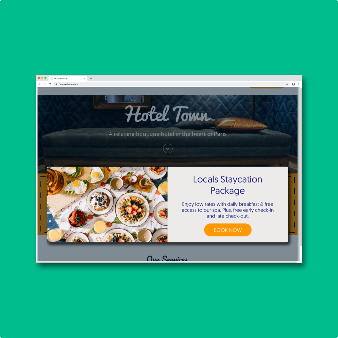 Inline messaging. Use messaging which fluidly integrates with your website and doesn't distract your guests with pop-up notifications.