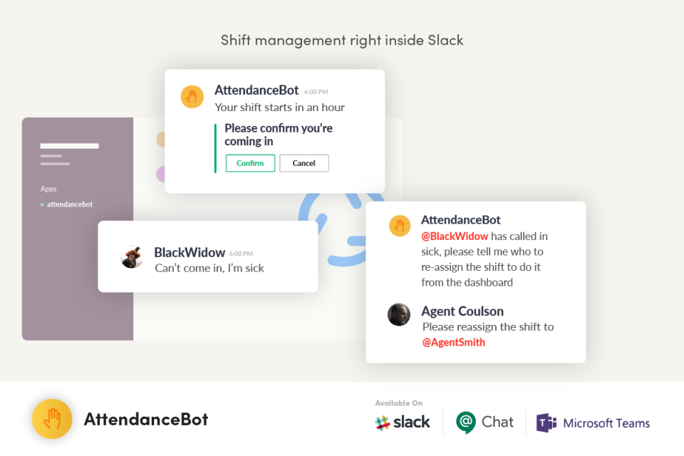 AttendanceBot allows users to plan shifts for teams, then alert employees of upcoming shifts inside Slack