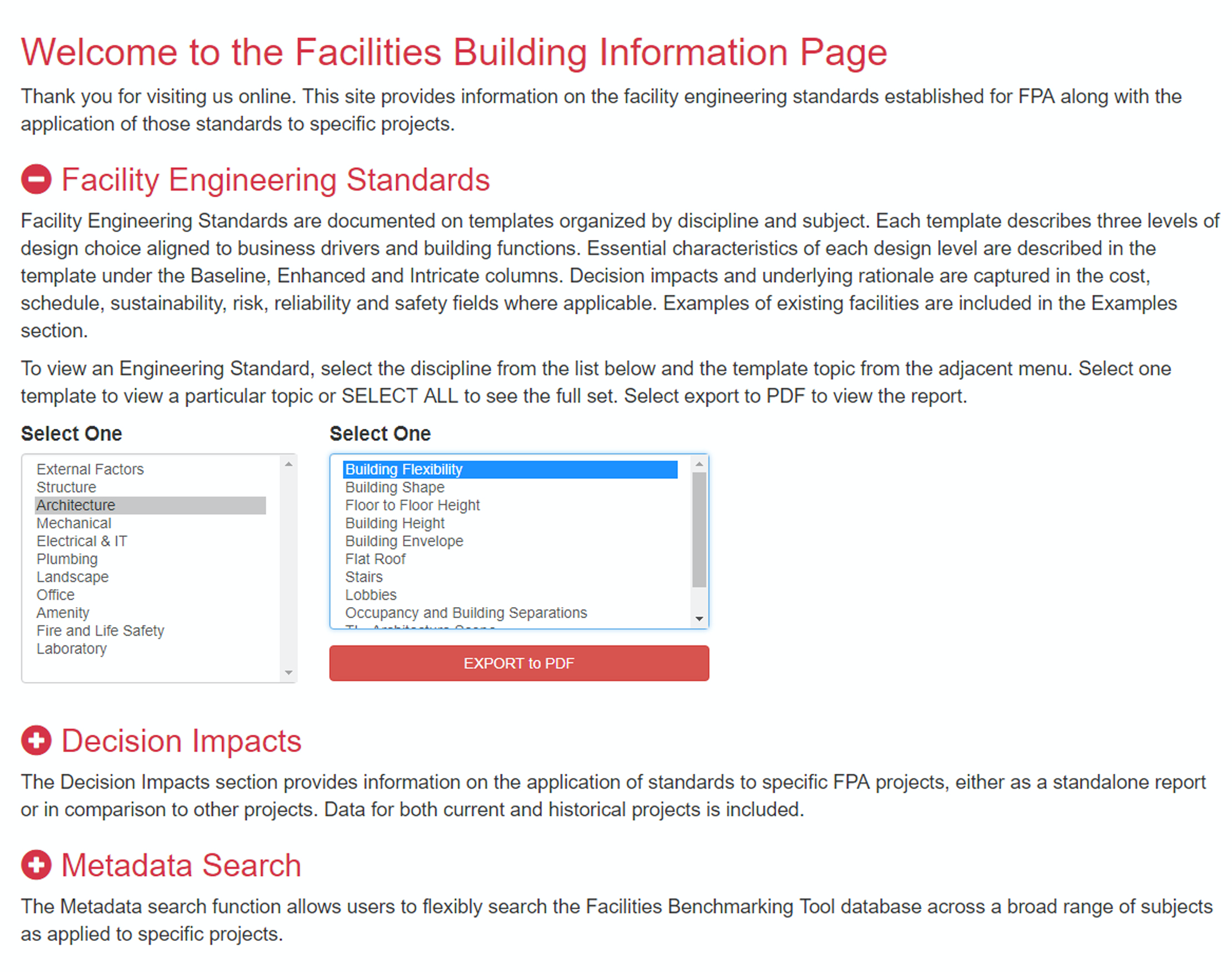 The intranet web interface is used to search the database for facility guidelines, current and historical project decisions and metadata relationships