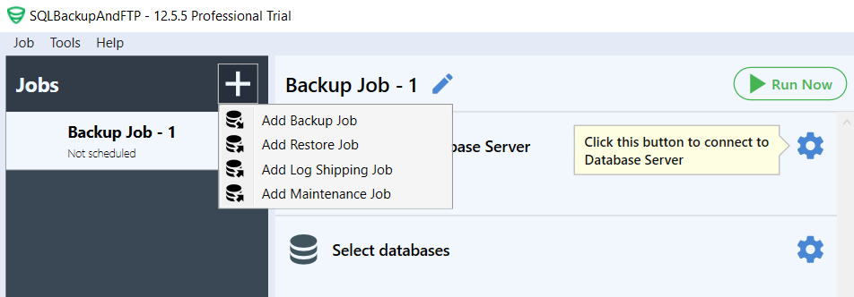 """By clicking the """"plus"""" icon, you can create a backup, restore, or maintenance jobs"""