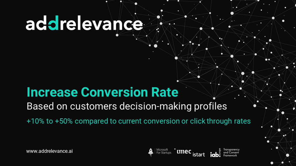 Addrelevance - Increase digital conversion rates, by 10 to 50%, using customers personalised decision-making profiles. Use cases and benefits: for eCommerce websites, brands websites, digital ads, email or subscription campaigns.