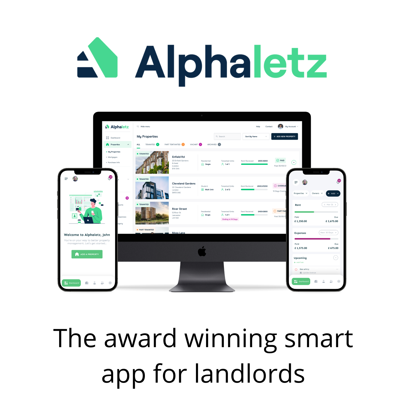 The no.1 time-saving app for busy landlords with multiple properties Use our mobile and desktop app to simplify your finances and organise your entire rental property business, without spending hours on admin.