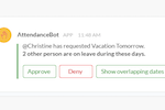AttendanceBot screenshot: Leave requests are instantly sent to managers for approval