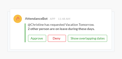 Leave requests are instantly sent to managers for approval