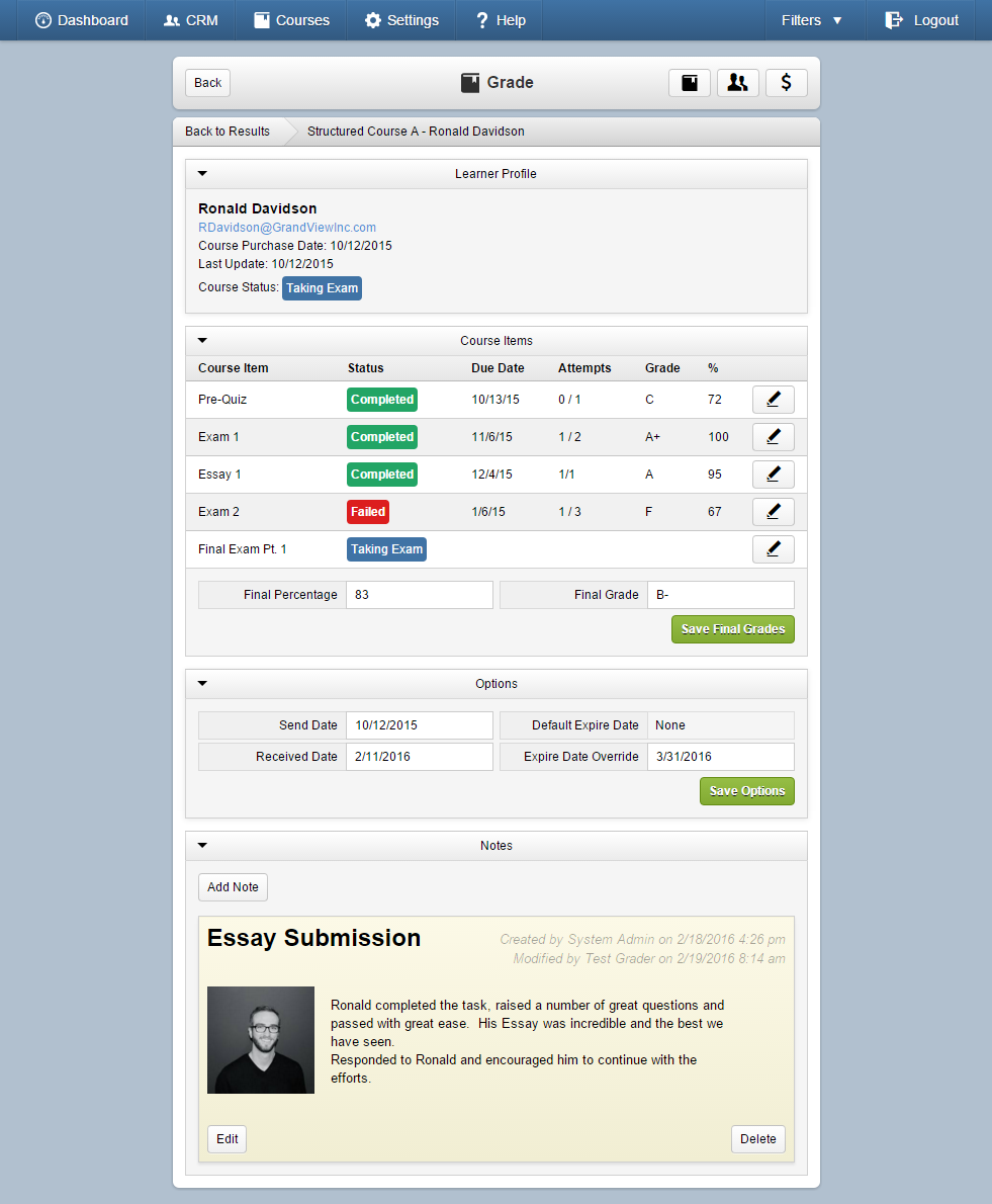 The learning management system offers features such as quizzes, performance assessments etc.