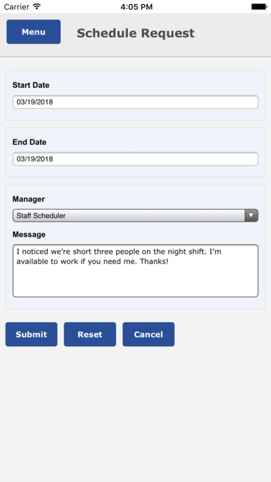 Employees can also submit schedule requests to cover shift gaps, or ask for additional hours