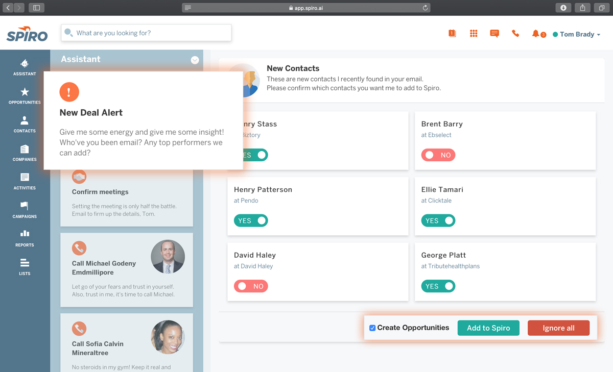 Spiro automatically creates contacts, companies, and opportunities from conversations over email.