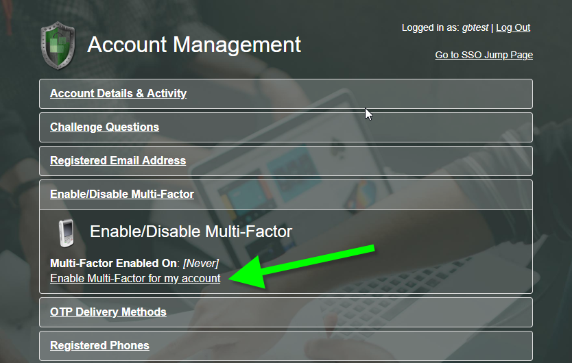 PortalGuard Account Management - Two-Factor Authentication (2FA) Opt-in