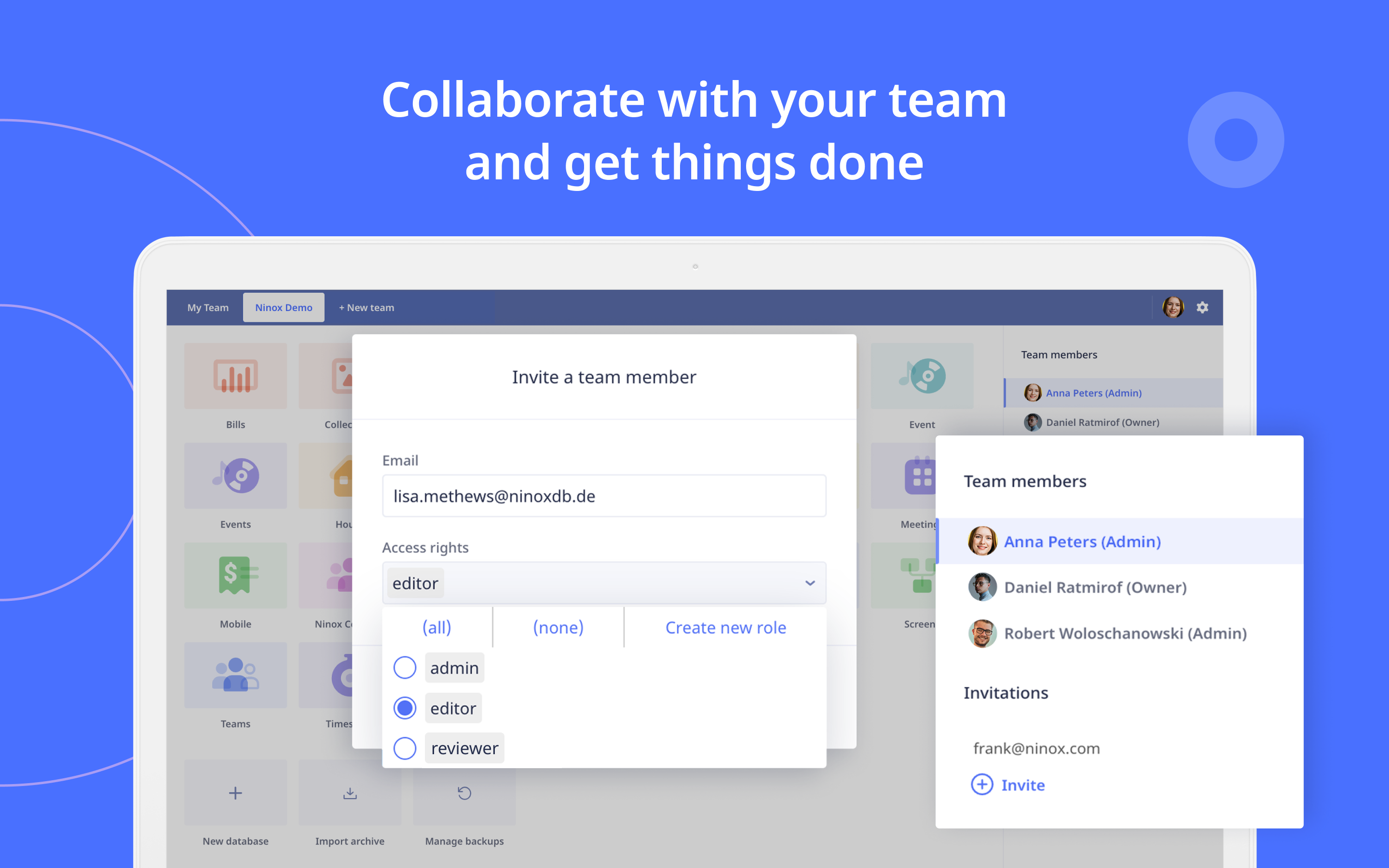 Team members can access Ninox across all platforms based on different roles.
