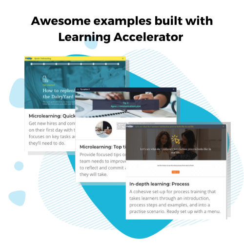 Elucidat Software - Check out examples of brilliant training produced faster with the Learning Accelerator. Start using them today!