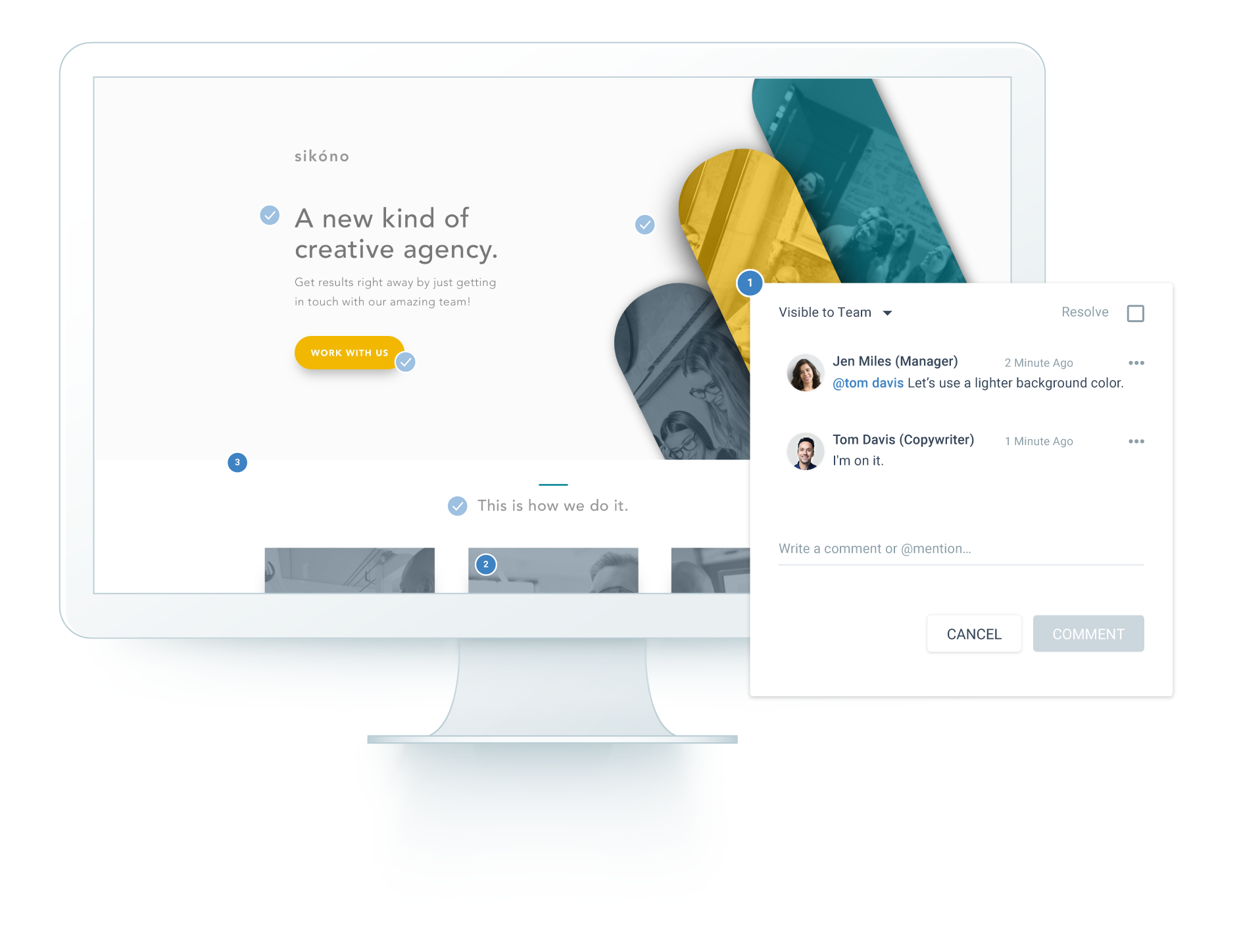 Save your team time with Instapage collaboration, which enables your designers, account managers, and clients to leave feedback right on a landing page.