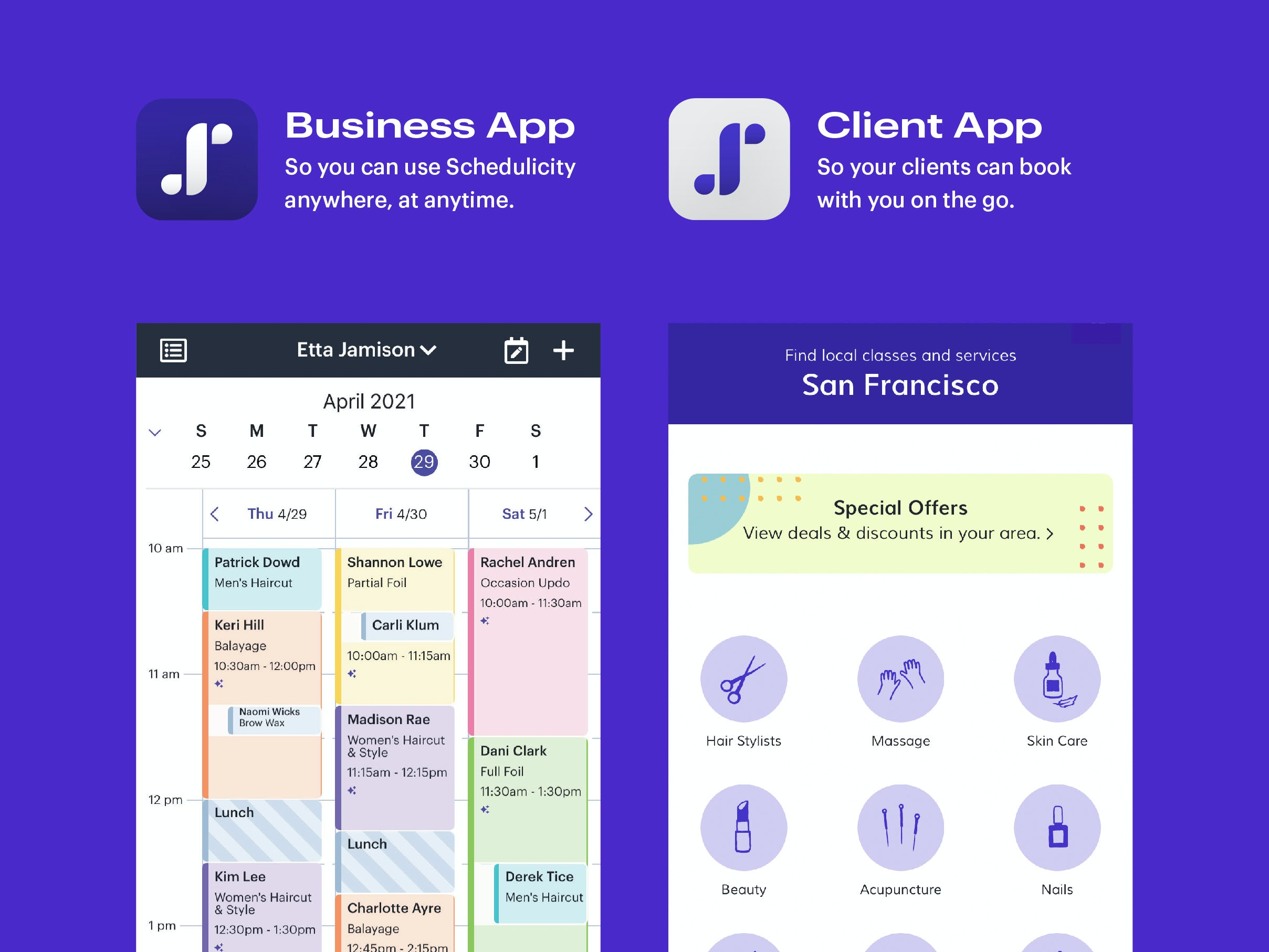 Schedulicity Software - Business App + Client App: So you can use Schedulicity anywhere, at anytime and your clients can book with you on the go.