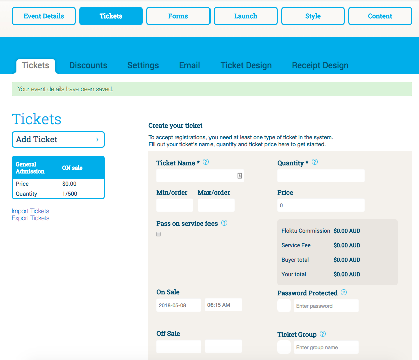 The Ticket Details step enables ticket types to be defined in terms of name, quantity and pricing