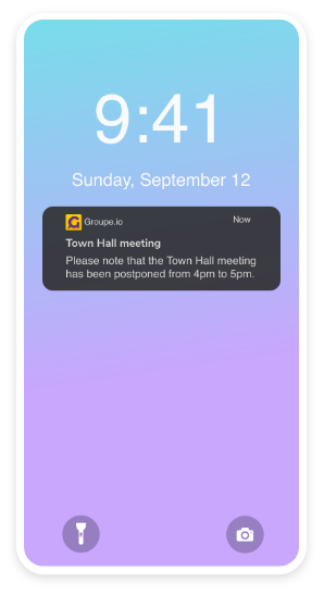 Push, SMS, and email notifications