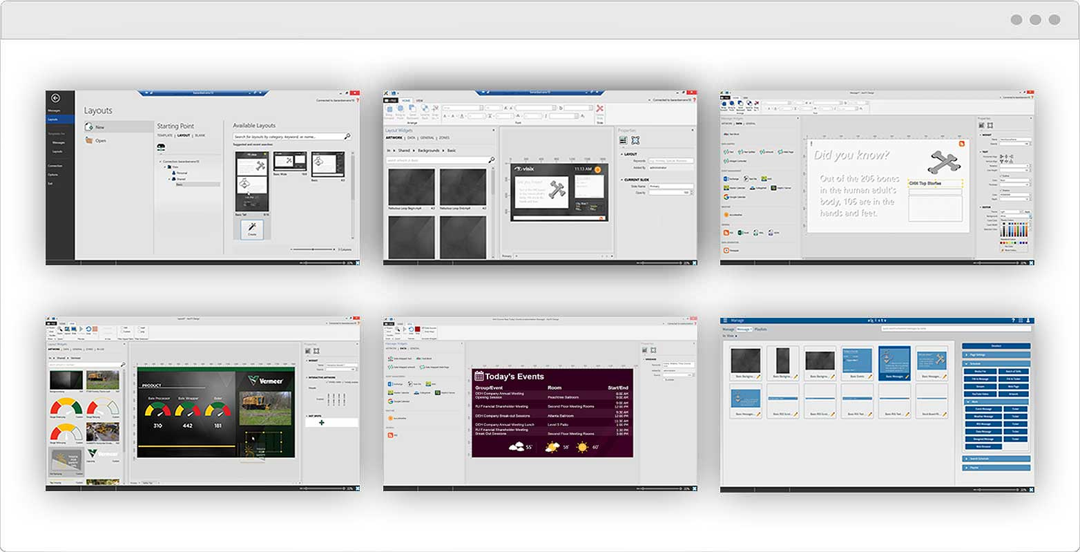 Design, import and schedule messages in just seconds using three of our easy, powerful Signage Suite apps: - AxisTV Design, the desktop design app - AxisTV Manage, the content management system (CMS) - AxisTV Engage, the playback engine