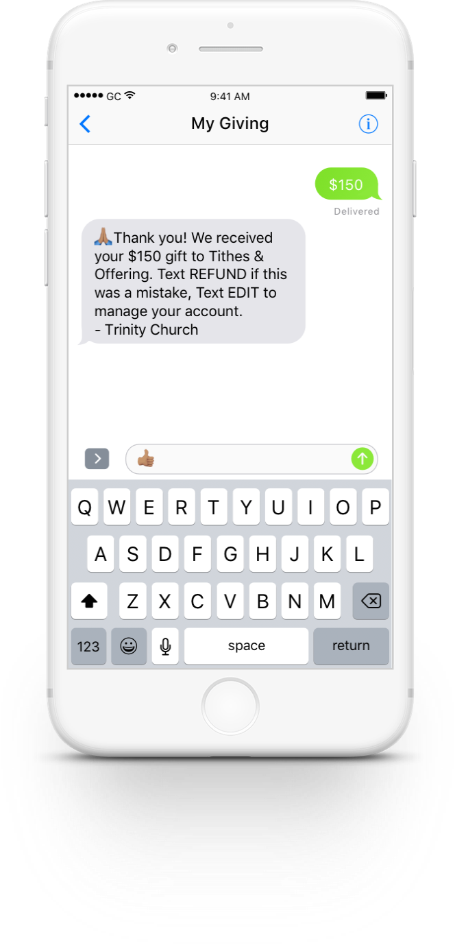 True Text Giving means your givers can give with one text