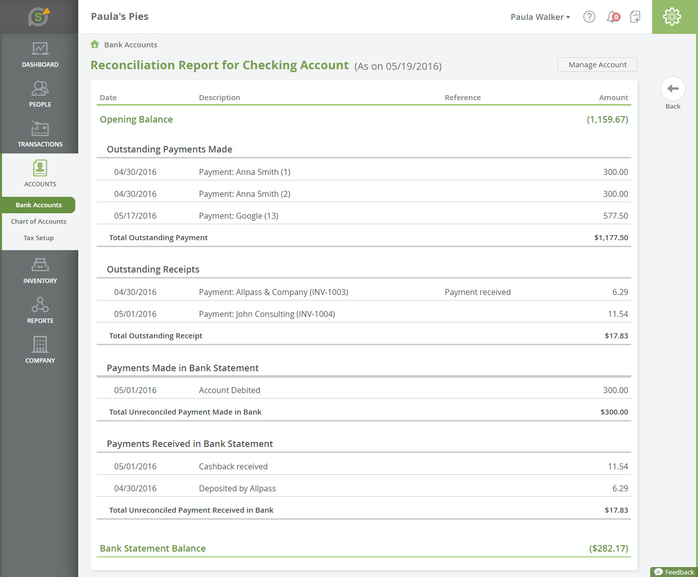 Users can reconcile transactions across bank accounts, credit cards, and PayPal with SlickPie