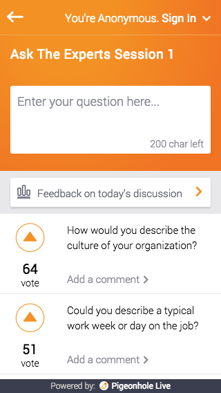 Audience members can post questions to speakers anonymously or with their identity