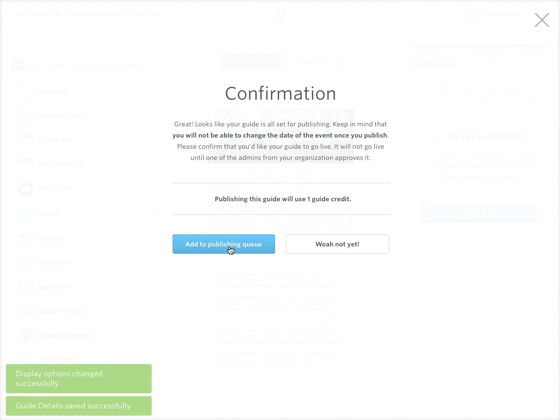 Completed guide apps are published online, showing here the confirmation screen with buttons for confirming addition to the publishing queue