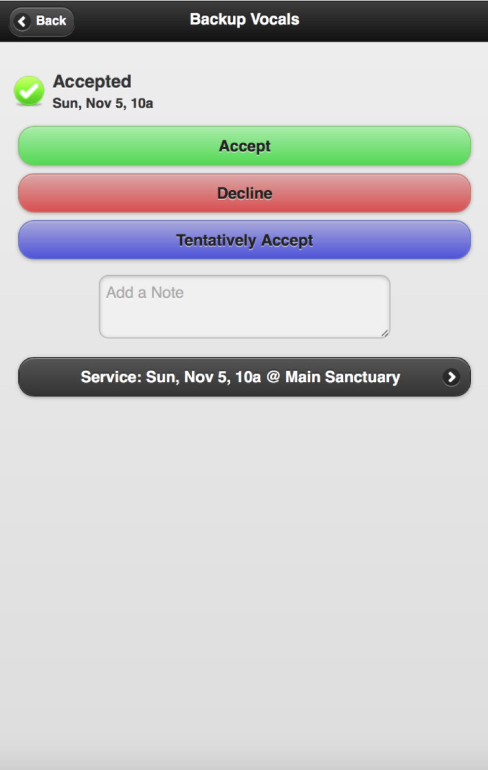 Volunteers are notified automatically when they are scheduled to serve, and can respond instantly