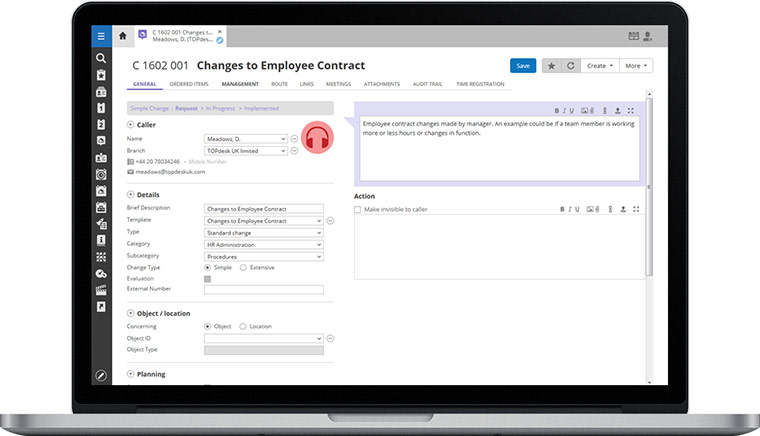 Change management tools allow technicians to register recurring processes and procedures in ITIL-based templates