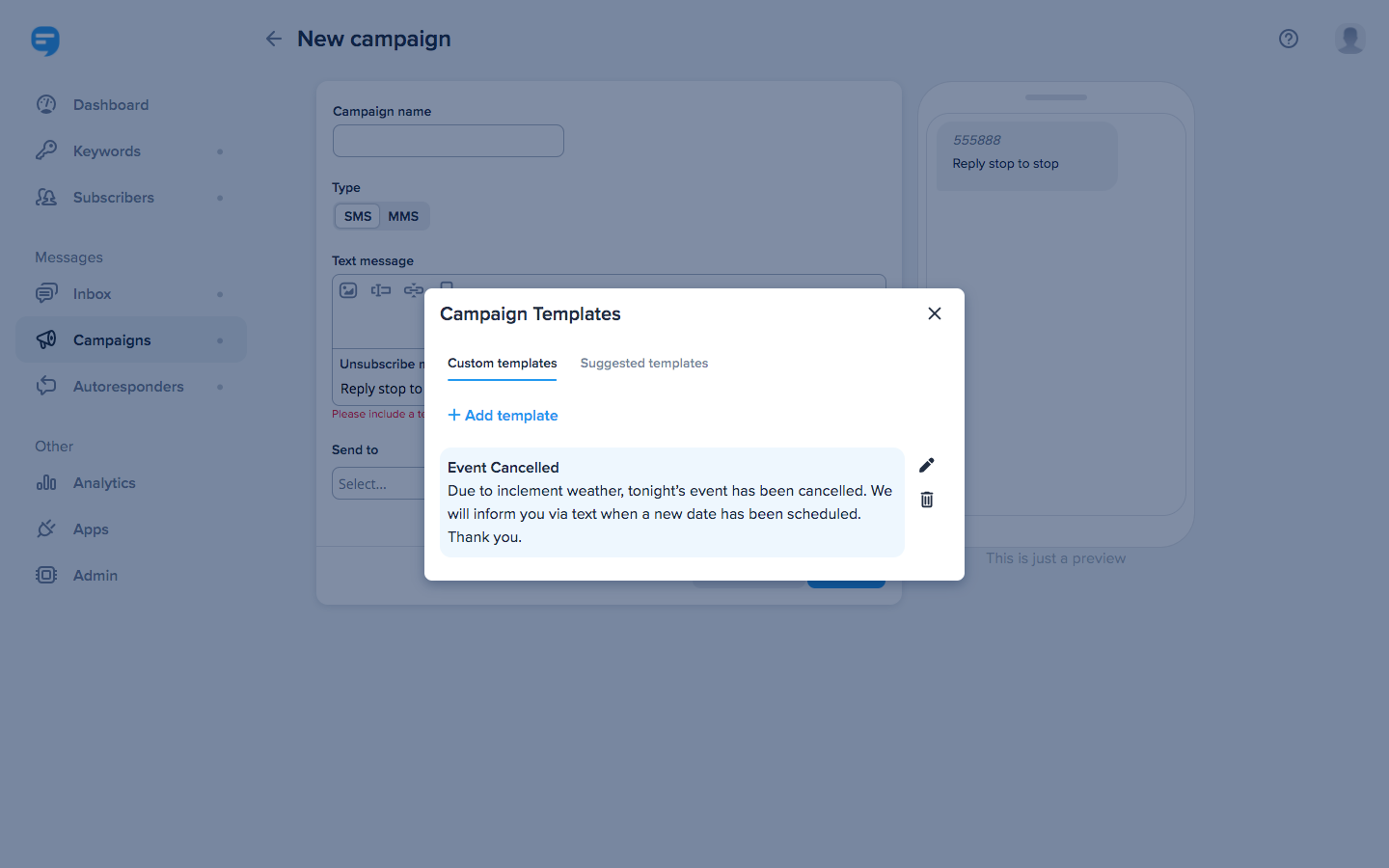 Save your frequently sent messages as templates and reuse them with the click of a button.