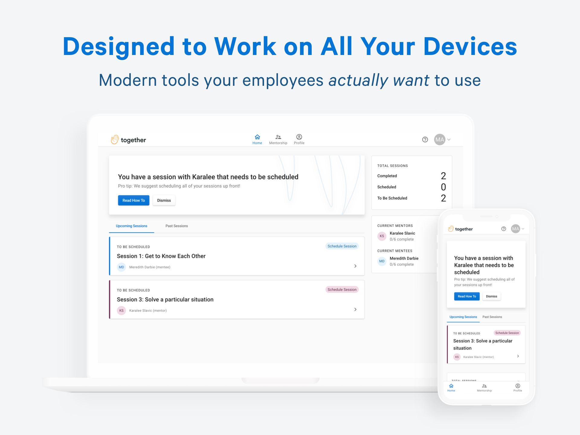Our end user platform is mobile responsive and works across all devices.