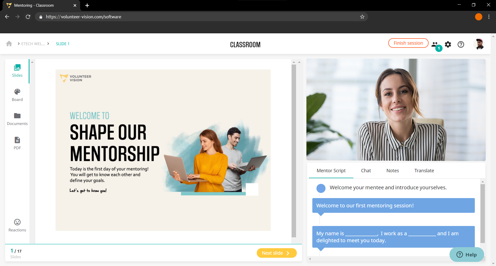 Volunteer Vision Software - Our digital classroom includes features such as e-learning content, live video chat, mentor scripts, whiteboard & file sharing tools, translator etc.