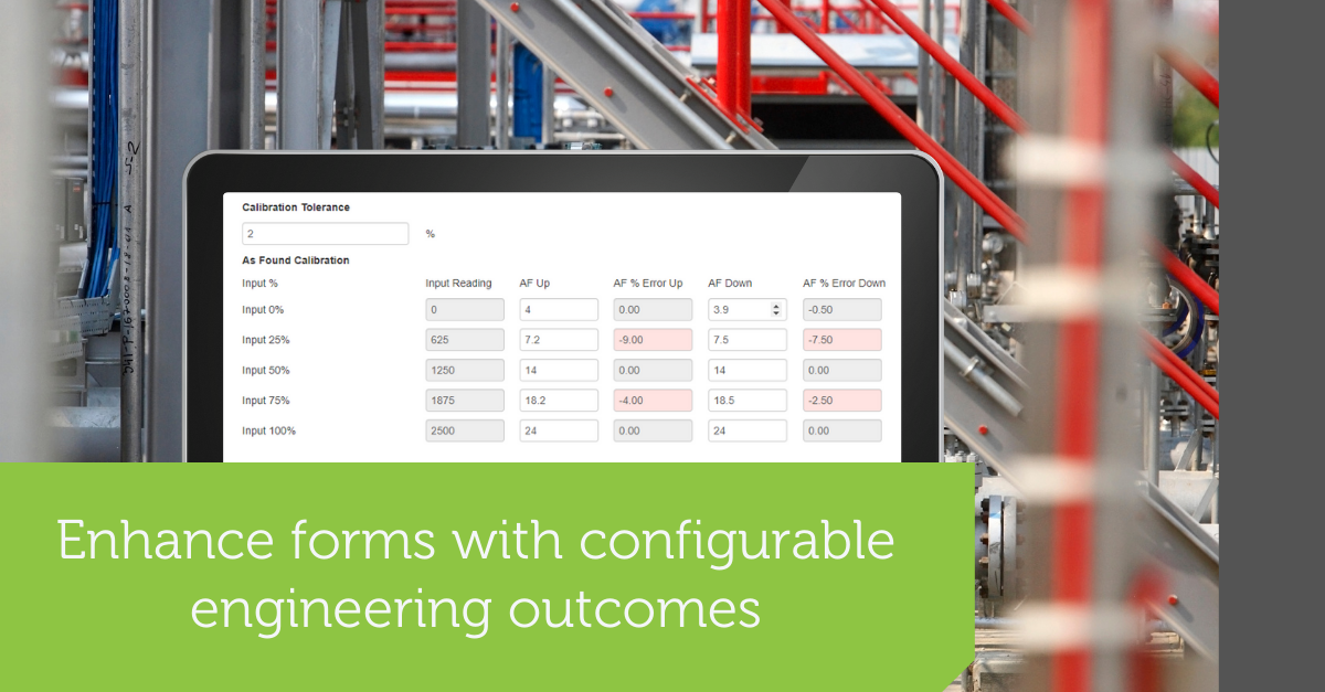 Configure forms with intuitive flows and introduce calculation algorithms for more complex scenarios such as risk assessment and fitness for service.