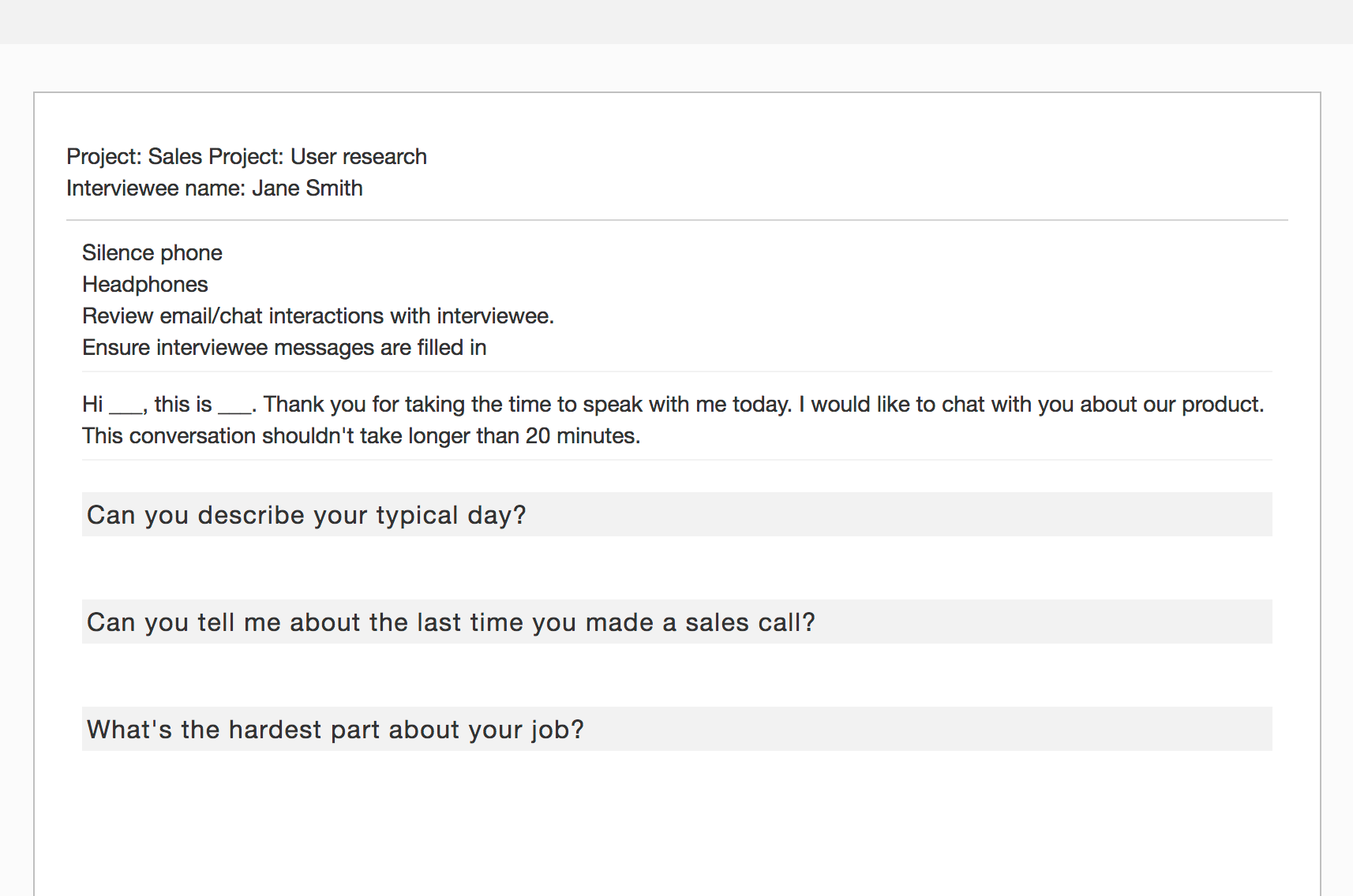 Gather product feedback via smart interview forms